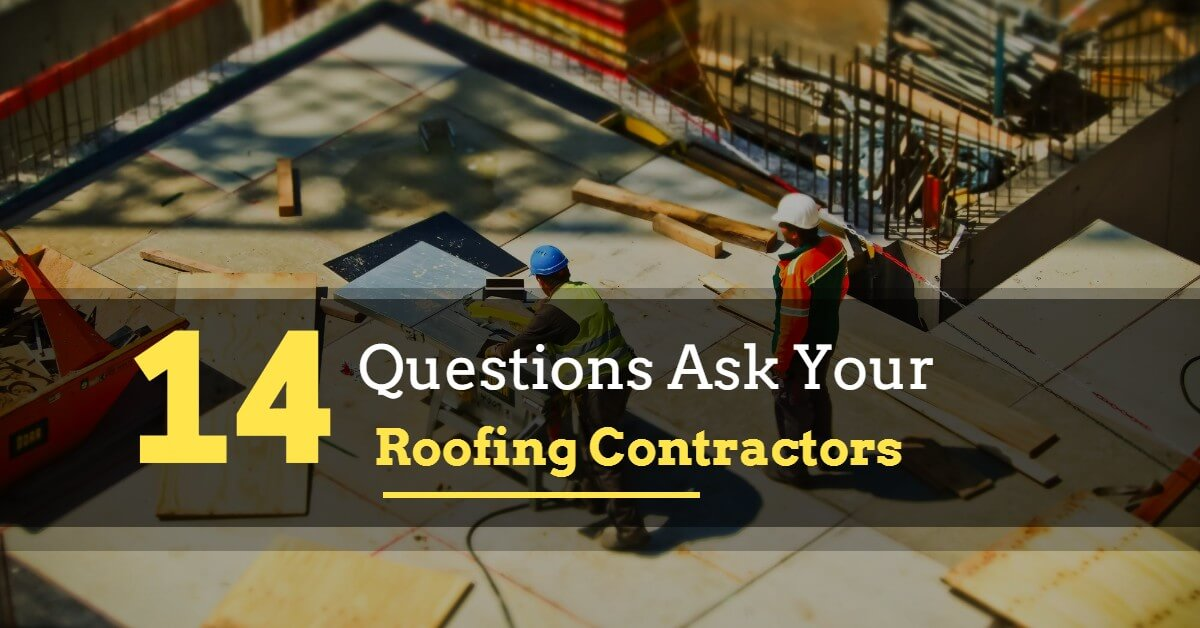 Common Question To Ask Before Hiring A Roofing Contractors