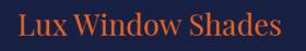 Lux Window Shades, custom window treatment Seguin TX