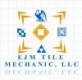 EJM TILE MECHANIC, LLC